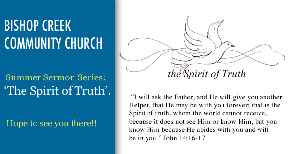 Summer Sermon Series: Spirit of Truth